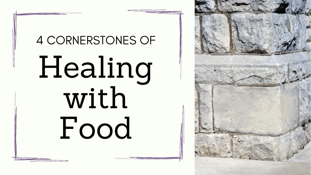 4 Cornerstones of Healing Autoimmune Diet Cover