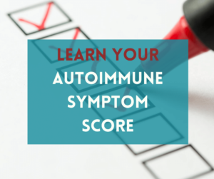 What is your autoimmune symptom score?