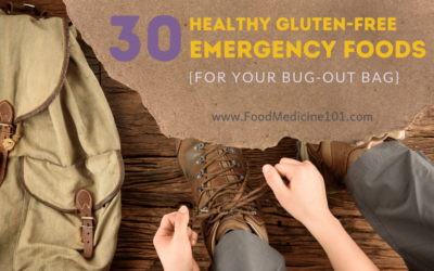 30 Healthy & Gluten-free Bug Out Bag Emergency Foods