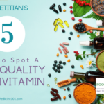 A dietitian's 5 tips to spot a quality multivitamin