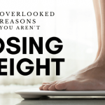 9 Reasons you aren't losing weight