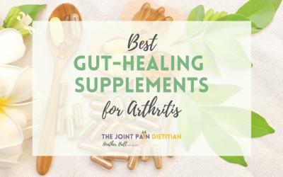 Best Gut Healing Supplements for Arthritis