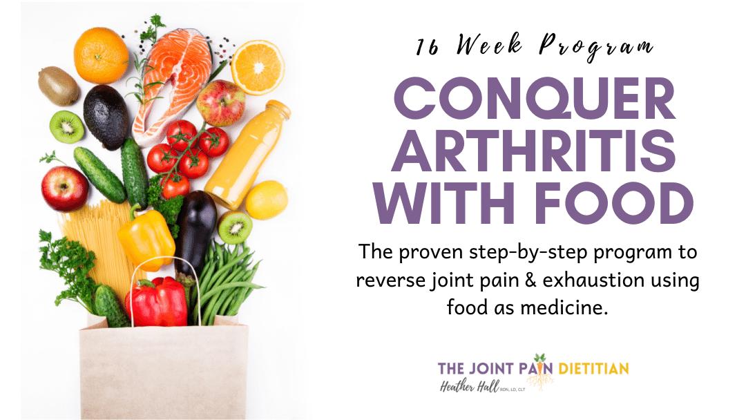 Conquer Arthritis with Food Program